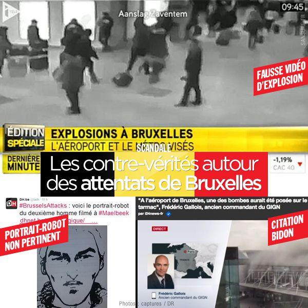 Les contre-vérités autour des attentats de Bruxelles du 22 mars 2016 #Bruxelles