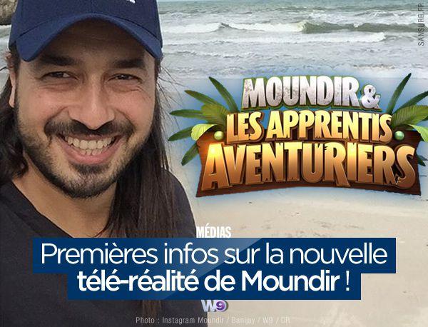 Premières infos sur la nouvelle télé-réalité de Moundir ! #W9