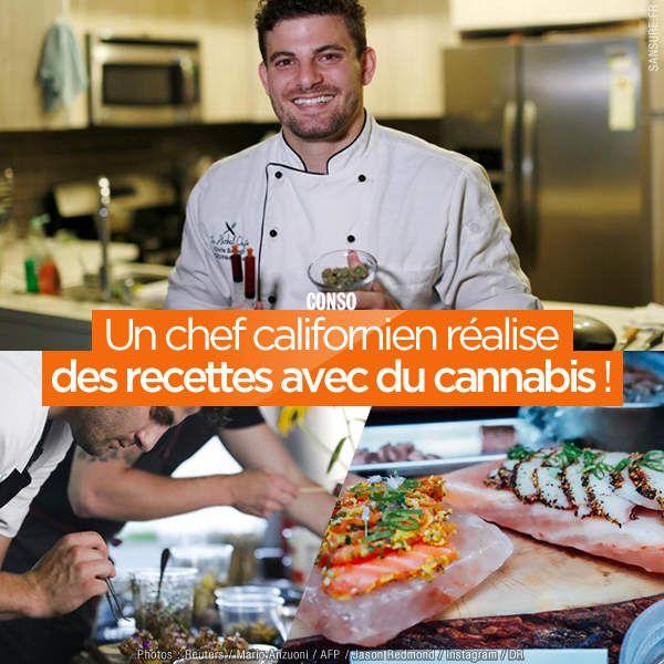 Un chef californien réalise des recettes avec du cannabis ! #MangezBougez