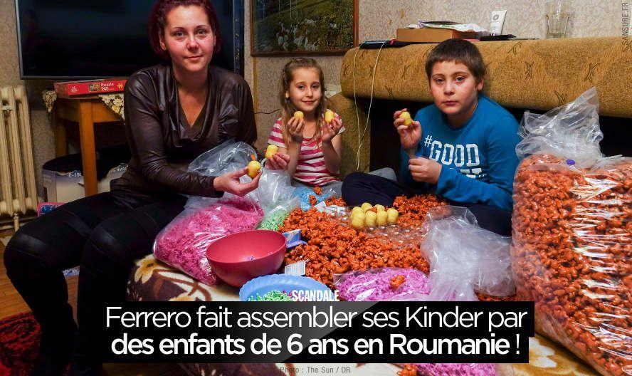 Ferrero fait assembler ses Kinder par des enfants de 6 ans en Roumanie ! #Kinder