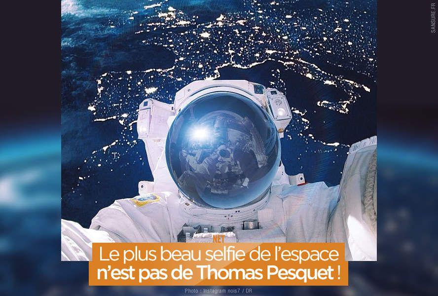 Le plus beau selfie de l'espace n'est pas de Thomas Pesquet ! #Proxima