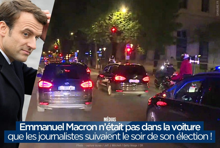Emmanuel Macron n'était pas dans la voiture que les journalistes suivaient le soir de son élection ! #piège