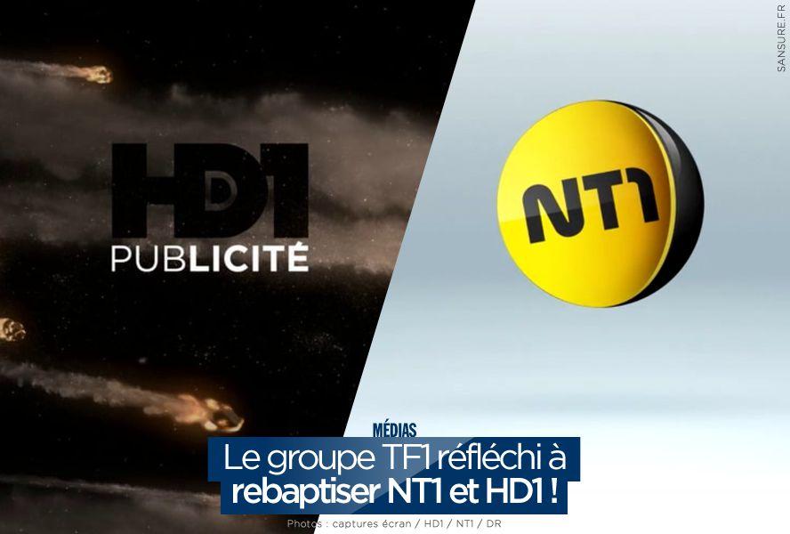 Le groupe TF1 réfléchi à rebaptiser NT1 et HD1 ! #TF1