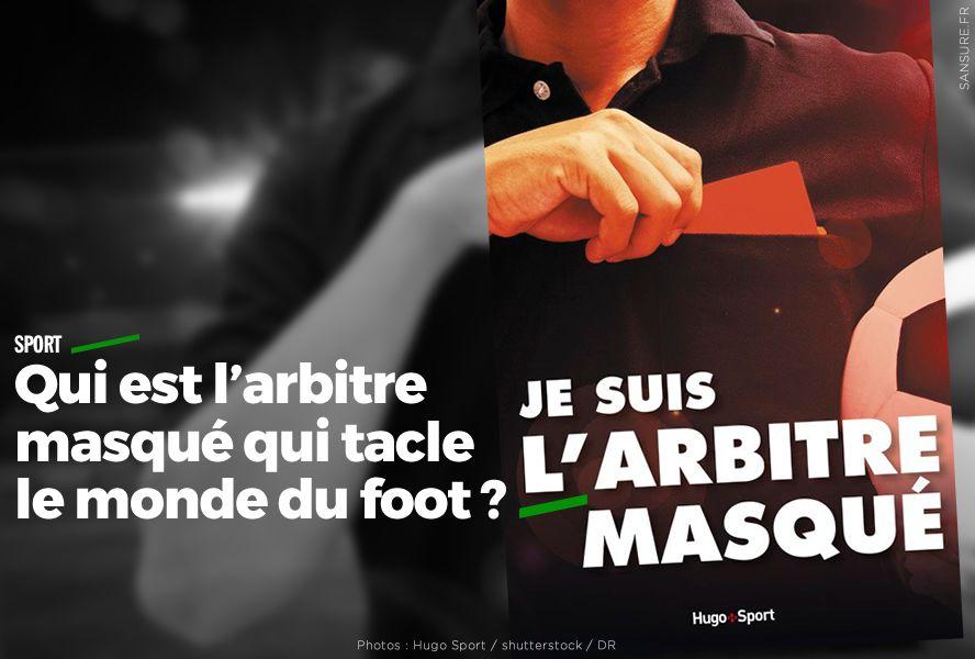 meilleure valeur meilleur prix pour grandes variétés Qui est l'arbitre masqué qui tacle le monde du foot ? #clash ...