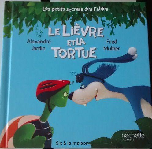 Le Lièvre et la Tortue, les petits secrets des fables