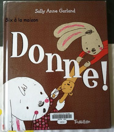 Donne! éditions Tourbillon par Sally Anne Garland.