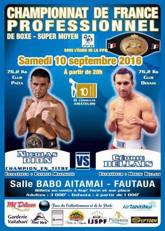 Nicolas Dion défendra sa ceinture de champion de France face au Tahitien Cédric Bellais le 10 septembre prochain à Tahiti