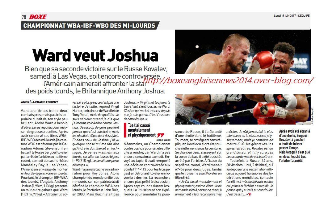 (Article journal L'équipe) :   Andre Ward veut affronter...Anthony Joshua !