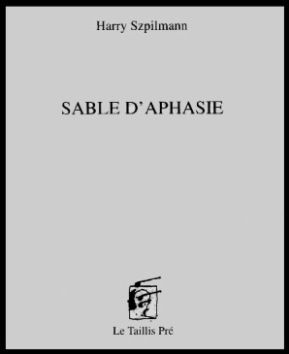 Sable d'aphasie de Harry Szpilmann