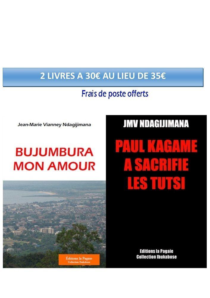 Promo livres de Jean Marie Ndagijimana Ed. la Pagaie : 2 livres à 30€ au lieu de 35€, frais de poste inclus.
