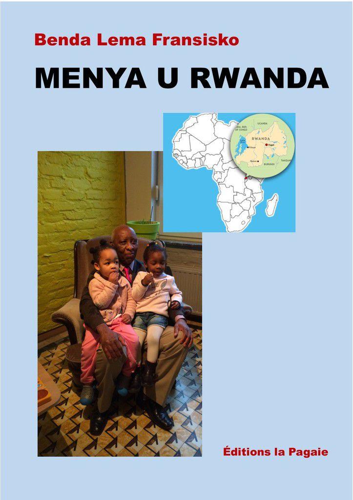 Benda Lema Fransisko wanditse igitabo &quot&#x3B;MENYA U RWANDA&quot&#x3B; ni muntu ki ?