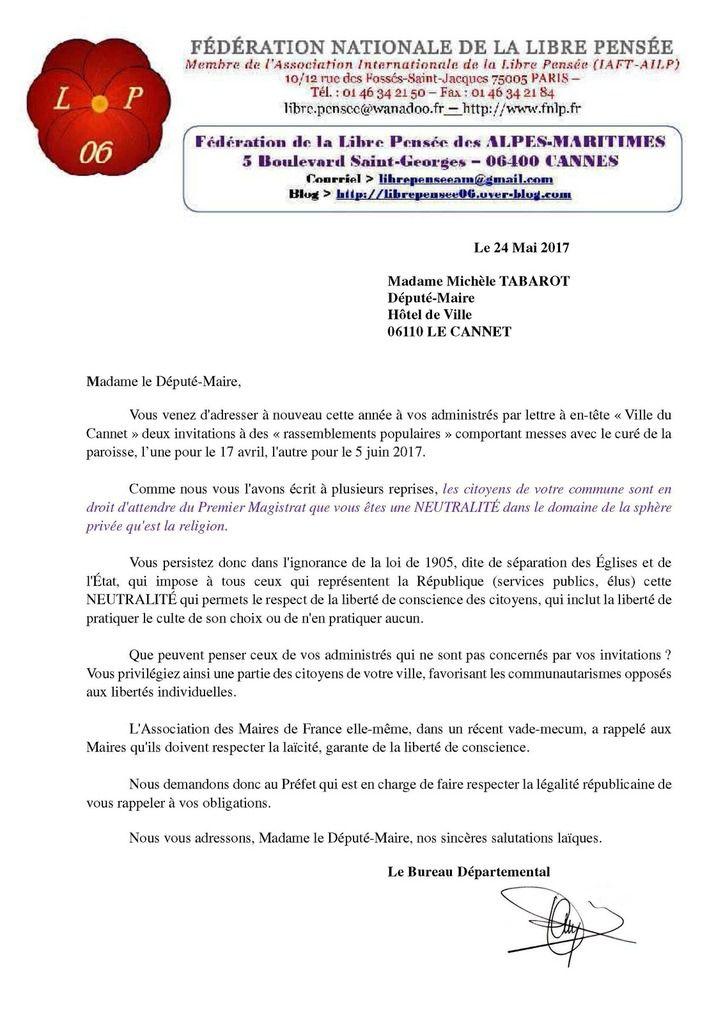 MADAME TABAROT, POURREZ-VOUS, UN JOUR, RESPECTER LA NEUTRALITÉ RÉPUBLICAINE ? ~~~~~~~~~~~~~~~~~~~~~~~~~~~~~~~~      La Libre Pensée des Alpes-Maritimes écrit au député-maire du Cannet