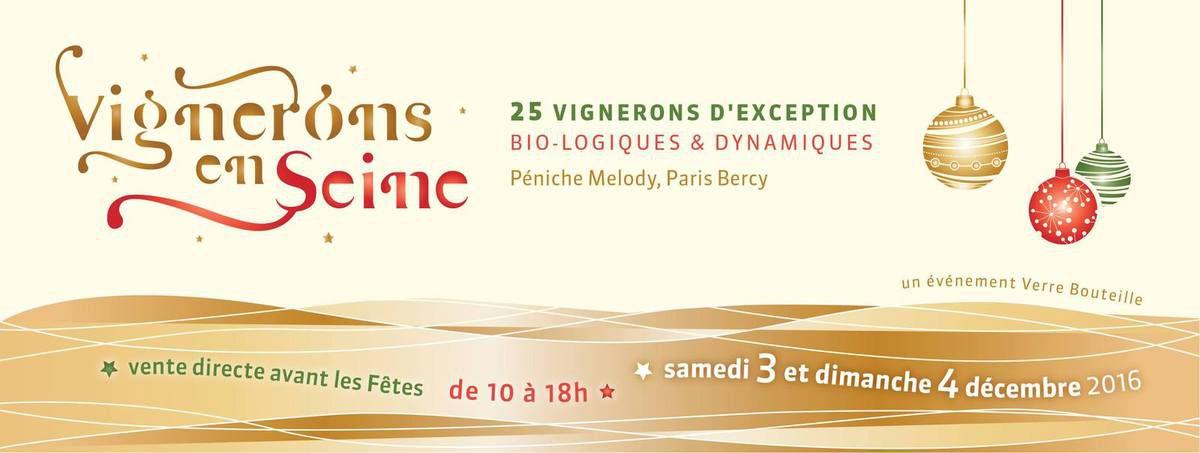 IDF Dégustation Vignerons en Seine - 3 &amp&#x3B; 4 Décembre 2016