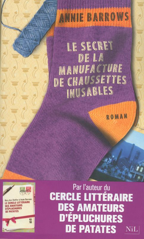 "Couverture du livre ""Le secret de la manufacture de chaussettes inusables"", Annie Barrows"