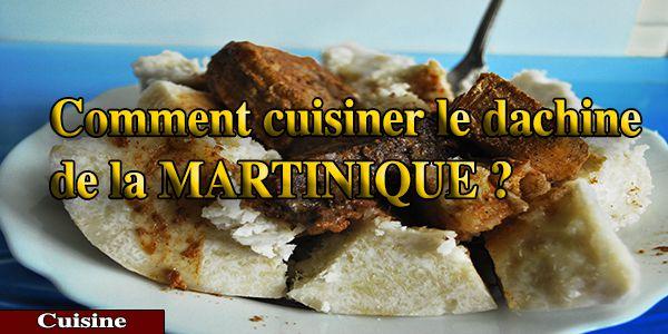 Comment cuisiner simplement le dachine de la martinique la makrel de martinique - Comment cuisiner des gnocchis ...