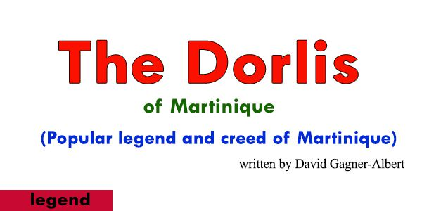 The dorlis of Martinique