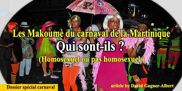 � Les Makoumè du carnaval de la Martinique. Qui sont-ils ?