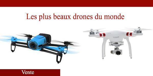 Les plus beaux drones du monde en vente sur Amazon