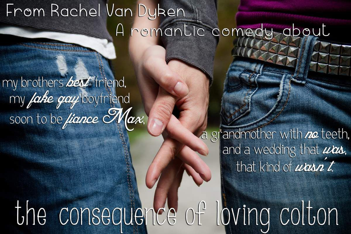The Consequence of Loving Colton by Rachel Van Dyken - Release Day!!!