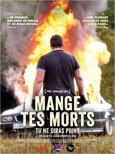 &quot&#x3B;Mange tes morts - Tu ne diras point&quot&#x3B;, un film de Jean-Charles Hue