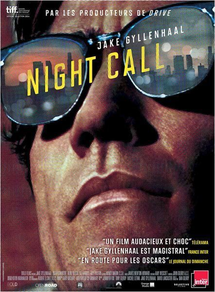 &quot&#x3B;Night Call&quot&#x3B;, un film de Dan Gilroy