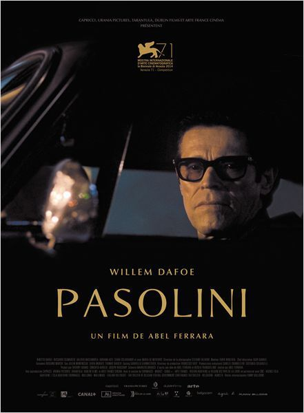 &quot&#x3B;Pasolini&quot&#x3B;, un film de Abel Ferrara