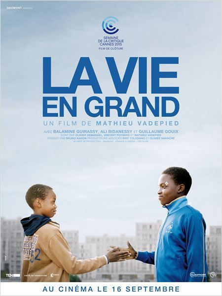 &quot&#x3B;La vie en grand&quot&#x3B;, un film de Mathieu Vadepied