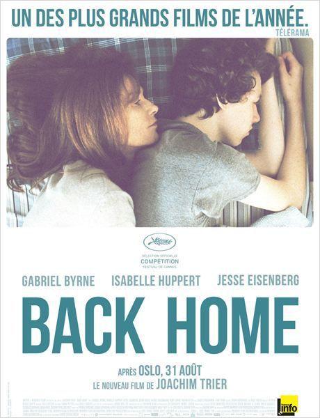 &quot&#x3B;Back Home&quot&#x3B;, un film de Joachim Trier