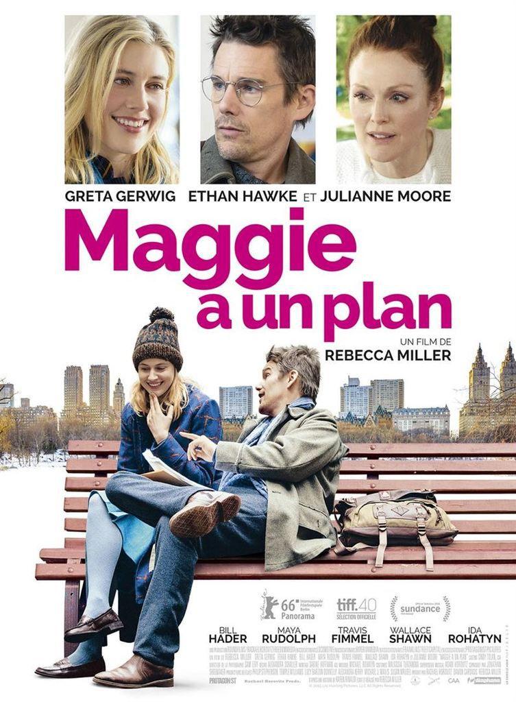 &quot&#x3B;Maggie a un plan&quot&#x3B;, un film de Rebecca Miller