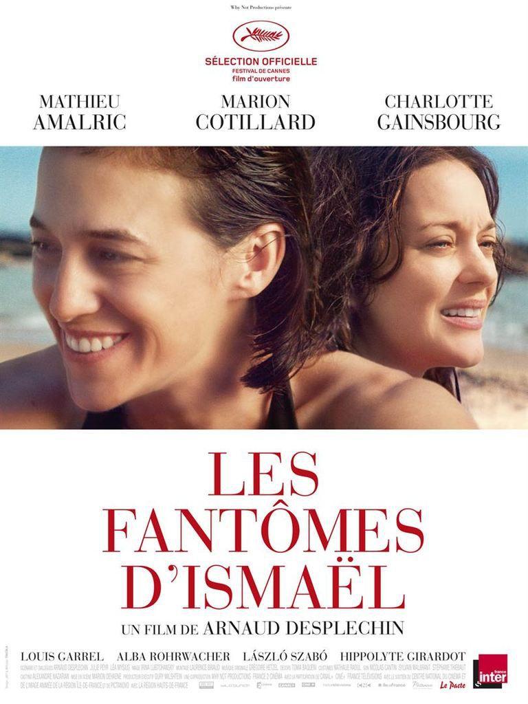 &quot&#x3B;Les fantômes d'Ismaël&quot&#x3B;, un film de Arnaud Desplechin