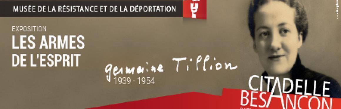 Les armes de l'esprit, Germaine Tillion, 1939-1954