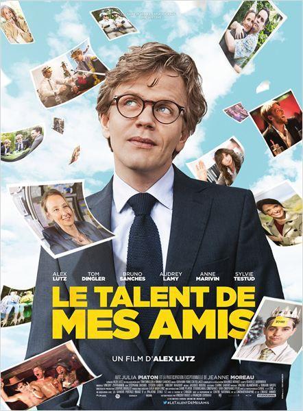 Critique Ciné : Le Talent de mes Amis, jusqu'au bout de ses rêves