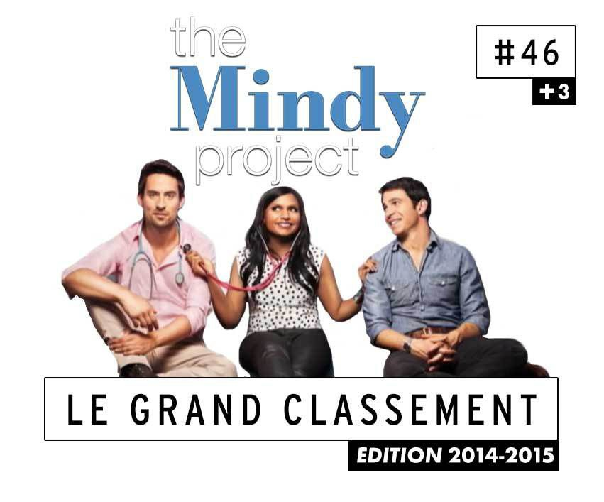 [CLASSEMENT] - 46 - The Mindy Project (Saison 3)
