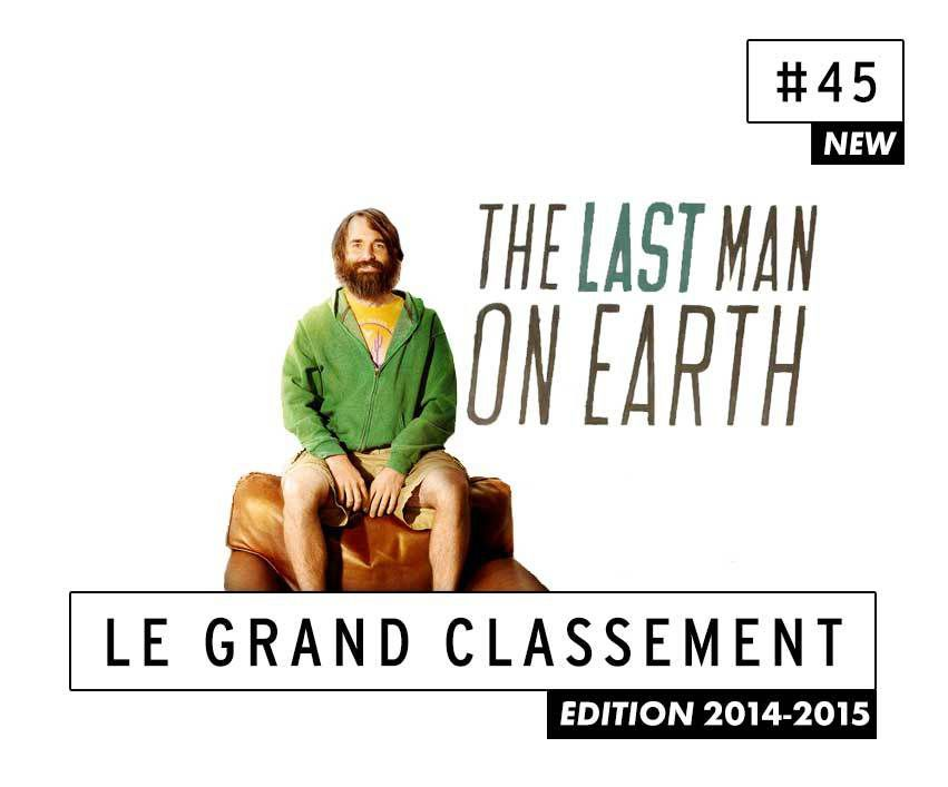 [CLASSEMENT] - 45 - The Last Man on Earth (Saison 1)