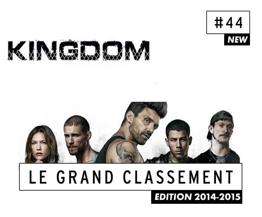 [CLASSEMENT] - 44 - Kingdom (Saison 1)
