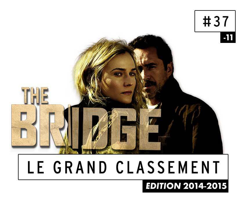 [CLASSEMENT] - 37 - The Bridge (US) (Saison 2)