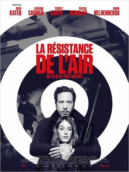 Critique Ciné : La Résistance de l'Air, balle perdue