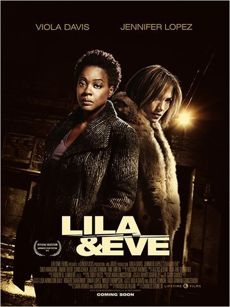 Critique Ciné : Lila &amp&#x3B; Eve (2015)