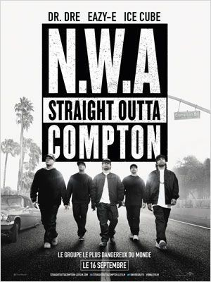 Critique Ciné : N.W.A. : Straight Outta Compton (2015)