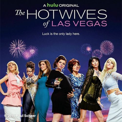 Critiques Séries : The Hotwives of Las Vegas. Saison 1. BILAN.