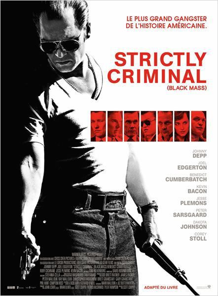 Critique Ciné : Strictly Criminal (2015)