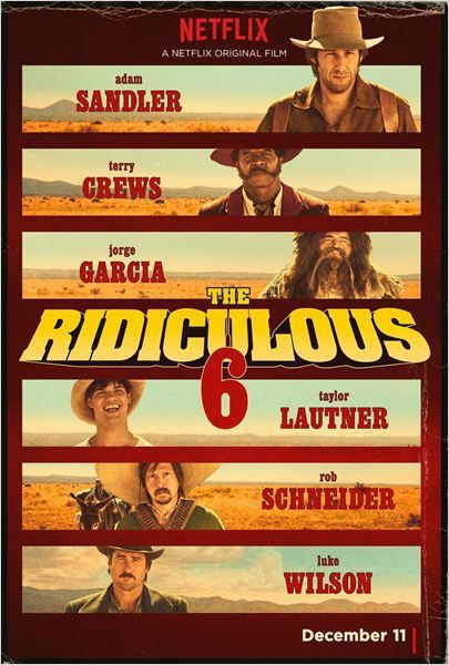 Critique Ciné : The Ridiculous 6 (2015)