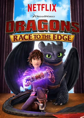 Critiques Séries : Dragons : Race to the Edge. Saison 4. BILAN.