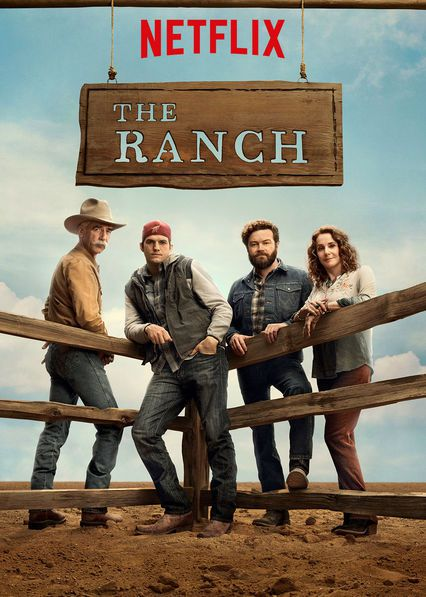 Critiques Séries : The Ranch. Saison 1. BILAN.