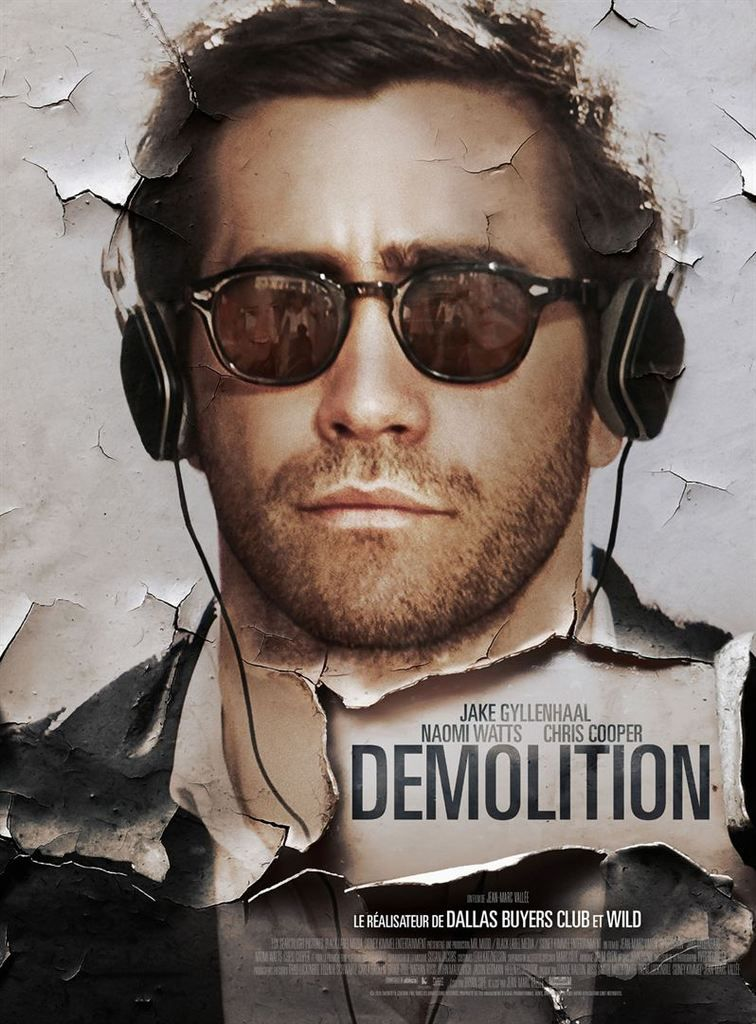 Critique Ciné : Demolition (2016)