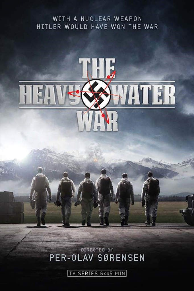 Critiques Séries : Heavy Water War : les soldats de l'ombre. Mini-series. BILAN.