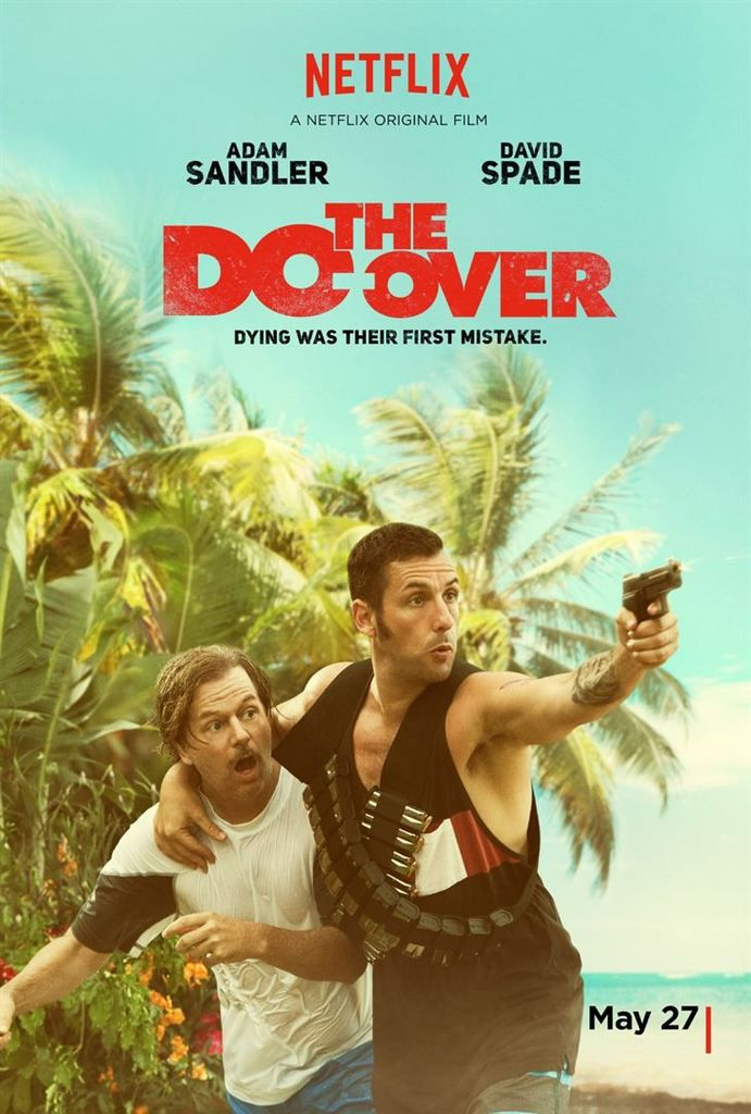 Critique Ciné : The Do-Over (2016)