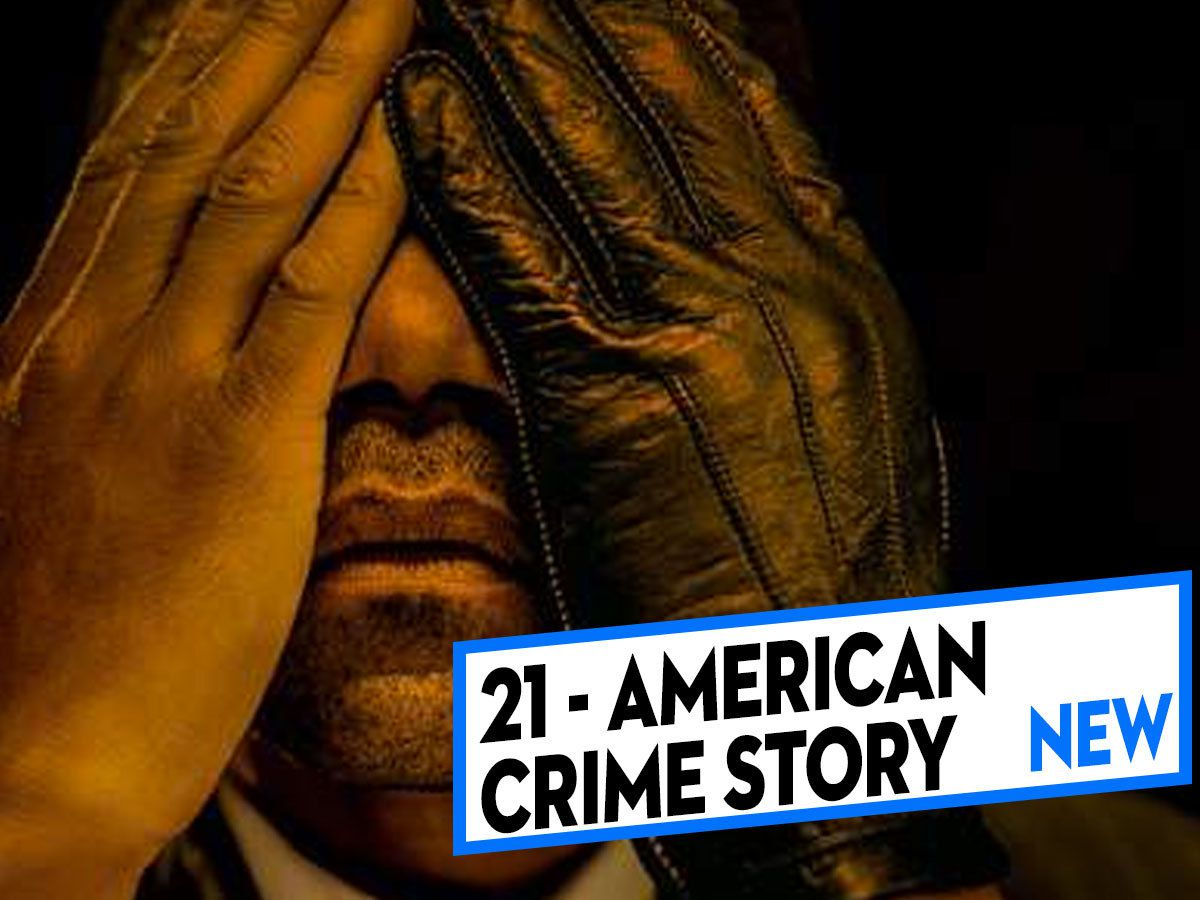 [CLASSEMENT] - 21 - American Crime Story : The People vs. O.J. Simpson (Saison 1)