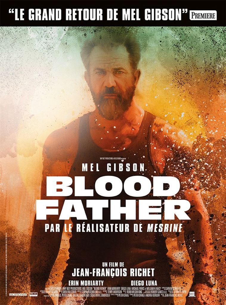 Critique Ciné : Blood Father (2016)