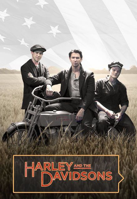 Critiques Séries : Harley and the Davidsons. Mini-series. BILAN.